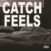 Catch Feels