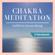 Ralf Lederer - Chakra-Meditation zum Einschlafen: Geführte Seelische Entlastung