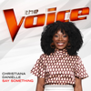 Say Something The Voice Performance - Christiana Danielle mp3