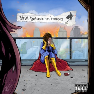 Still Believe In Heroes - Single Mp3 Download