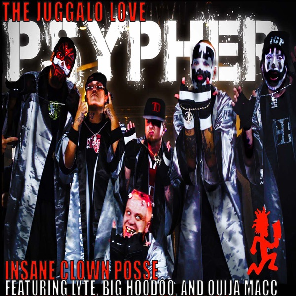 Psypher '17 (Juggalo Love) [feat. Lyte, Big Hoodoo & Ouija Macc] - Single