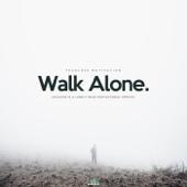 Walk Alone (Success Is a Lonely Road Motivational Speech)