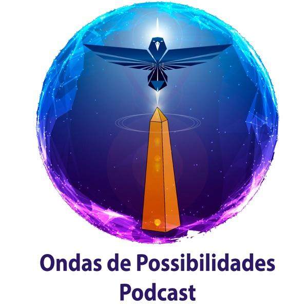 Ondas de Possibilidades Podcast