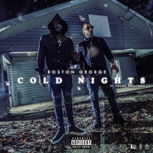 Cold Nights (feat. Young Greatness) - Single Mp3 Download