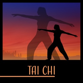 ‎Tai Chi: The Best Chinese Instrumental Music, Relaxing Background for  Exercises, Meditative Traditional Songs by Oriental Music Zone