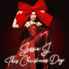 This Christmas Day - Jessie J