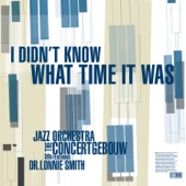 Jazz Orchestra of the Concertgebouw - Too Damn Hot