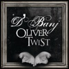 Oliver Twist - Single, D'Banj
