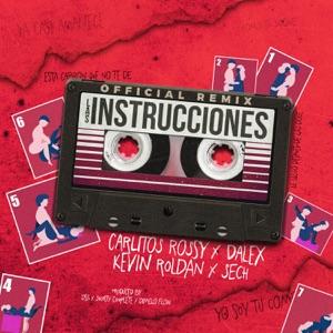 Carlitos Rossy - Las Instrucciones feat. Dalex, Kevin Roldan & Sech