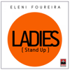 Eleni Foureira - Ladies (Stand Up) artwork