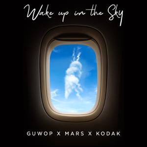 Gucci Mane, Bruno Mars & Kodak Black Wake Up in the Sky  Gucci Mane Bruno Mars  Kodak Black album songs, reviews, credits
