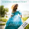 Simona Ahrnstedt - Eine unerhörte Affäre Grafik