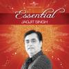 Essential Jagjit Singh