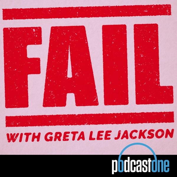 Fail with Greta Lee Jackson