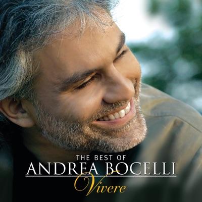 The Best of Andrea Bocelli - Vivere - Andrea Bocelli