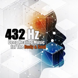 ‎432 Hz: Deep Healing Music for the Body & Soul – Binaural Beats for  Insomnia Cure, Anxiety, Depression, Migraine, Stress, Aggressive Behaviour,