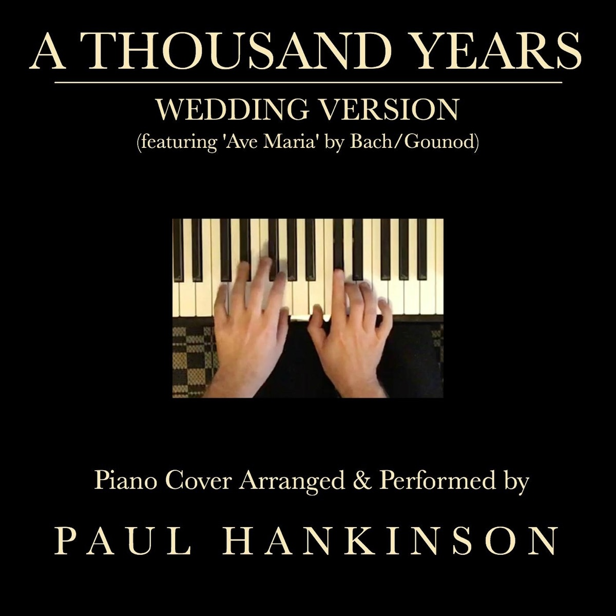 A Thousand Years Wedding Version - Single Paul Hankinson CD cover