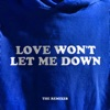 Love Won't Let Me Down (The Remixes) - Single, Hillsong Young & Free