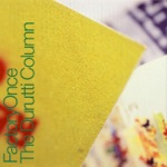 The Durutti Column - Sketch for Summer