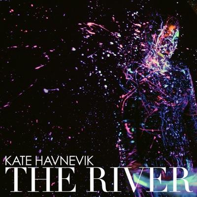 The River - EP - Kate Havnevik