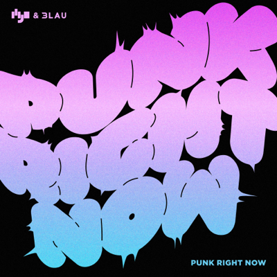 Punk Right Now (English Version) - HYO & 3LAU song