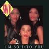 I'm So Into You - Single