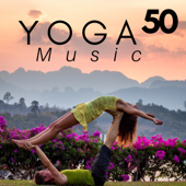 50 Yoga Music  Buddhist Songs, Indian Music, Asian Music With Nature Sounds-Calm Peace and Relax