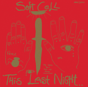 Soft Cell - This Last Night