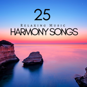 25 Harmony Songs : Relaxing Music Created by Nature, Hopeful Sensations, Inner Peace, Deep Calm