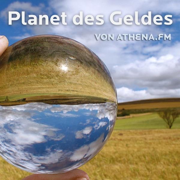 Planet des Geldes von Athena.fm
