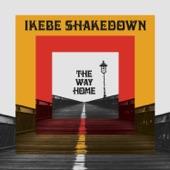 Ikebe Shakedown - She's Knocking