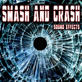 Smash and Crash Sound Effects by Sound Ideas