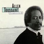 Allen Toussaint - We're All Connected