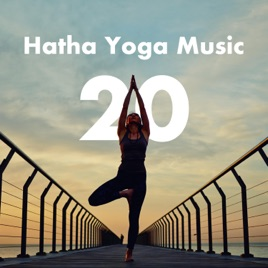 Hatha Yoga Music 20: Music for Yoga Poses, Bansuri Flute Music with Indian  Instrumental Music by Spirit of Tibet & Yoga Workout Music