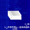 Fatal Error - Single