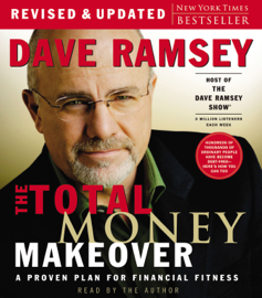 The Total Money Makeover (Abridged) - Dave Ramsey MP3 Download