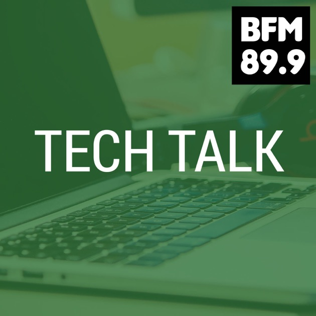 BFM :: TechTalk by BFM89 9 on Apple Podcasts