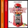 Dan Ariely - Predictably Irrational artwork