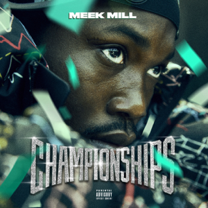 Going Bad (feat. Drake) - Meek Mill