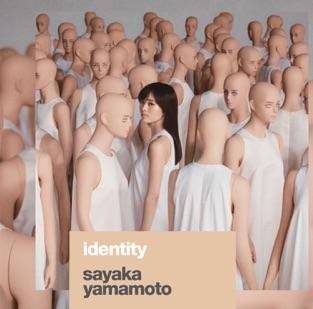 Identity – Sayaka Yamamoto