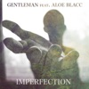 Imperfection feat Aloe Blacc Single