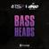 Bass Heads - TS7 & Mr Virgo