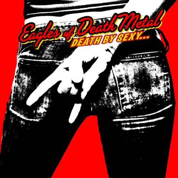 Eagles of Death Metal - Don't Speak (I Came to Make a Bang!) song lyrics
