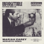 Unforgettable (Mariah Carey Acoustic Remix) [feat. Swae Lee & Mariah Carey] - Single