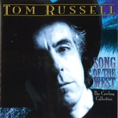 Tom Russell - The Banks of the Musselshell