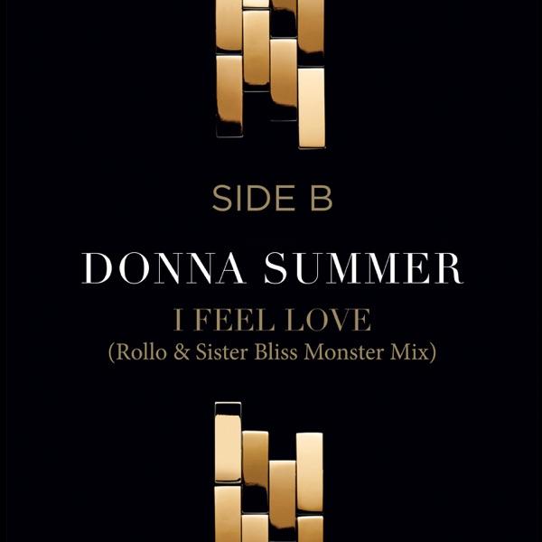 I Feel Love (Rollo & Sister Bliss Monster Mix) - Single