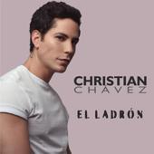 Christian Chavez  El Ladrón - Christian Chavez