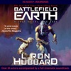 Battlefield Earth: Post-Apocalyptic Sci-Fi and New York Times Bestseller (Unabridged) AudioBook Download