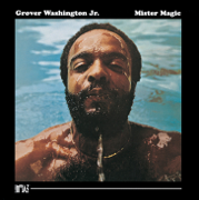 Mister Magic - Grover Washington, Jr. - Grover Washington, Jr.