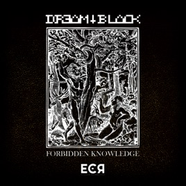 Forbidden Knowledge - EP by Dream Black